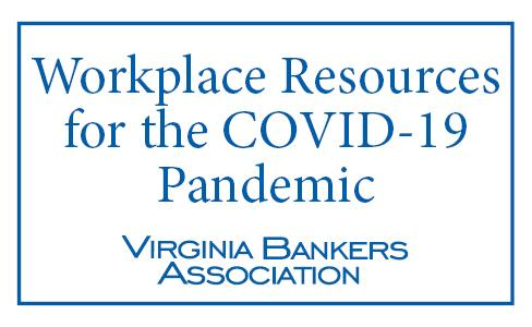 Workplace Resources for the COVID 19 Pandemic
